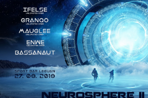NEUROSPHERE II /w Unlimited Crew, support Bassanaut